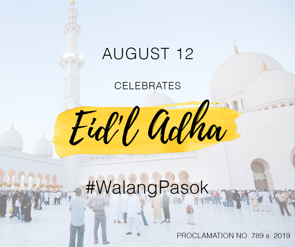 WalangPasok on August 12 in celebration of Eid'l Adha