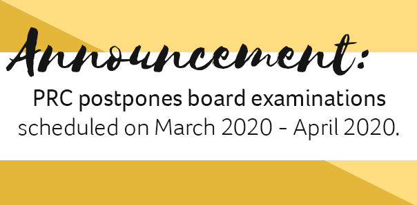 PRC Postpones Board Exams Scheduled on March 2020 and April 2020