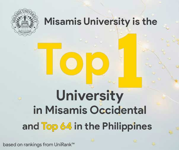 MU is the Top 1 University in Misamis Occidental and top 64 in the Philippines