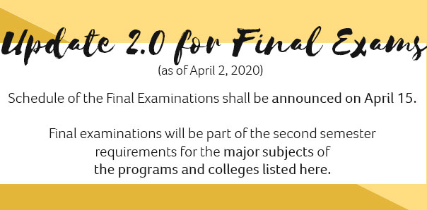 FINAL EXAMINATION - update as of 2 April 2020
