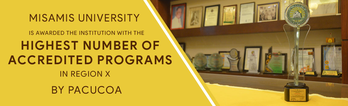 Misamis University highest number of accredited programs in region 10 by PACUCOA