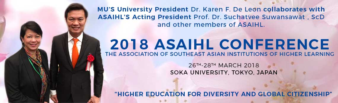 2018 ASAIHL Conference - The Association of Southeast Asian Institution of Higher Learning (Dr. Karen Belina F. De Leon and Prof. Dr. Suchatvee Suwansawat)