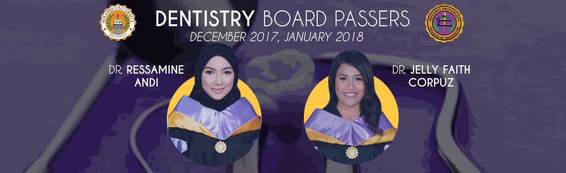 Misamis University congratulates the new drs who passed the recent Dentistry Exam last December - January 2018: Dr. Ressamine Andi and Dr. Jelly Faith Corpuz